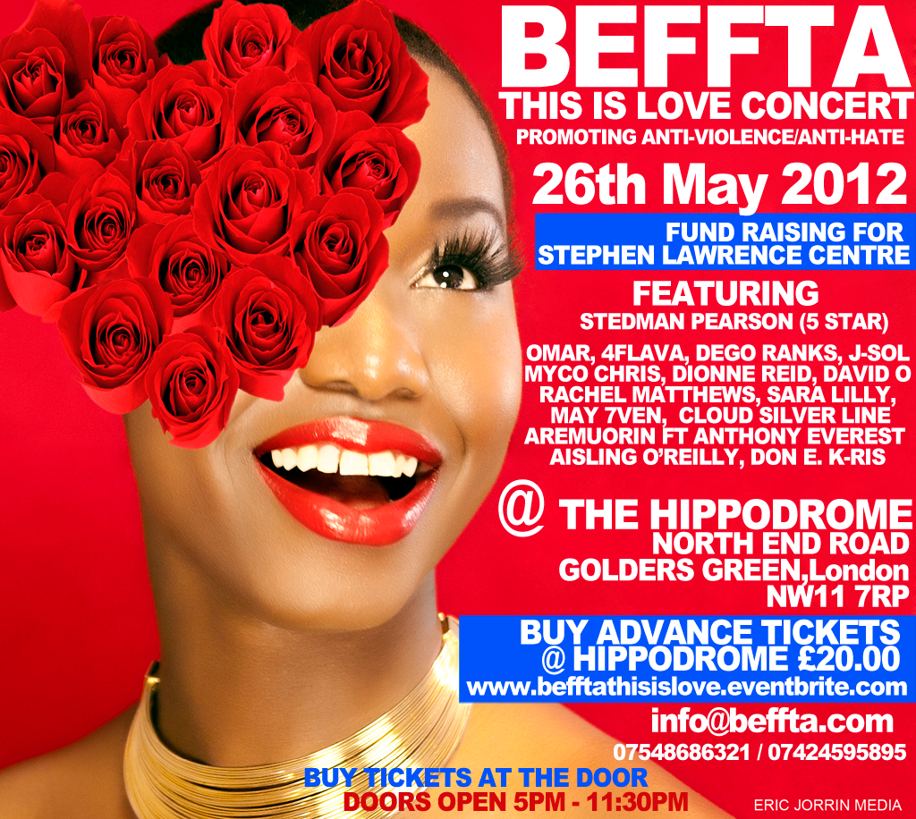 BEFFTA THIS IS LOVE CONCERT RAISING FUNDS FOR THE STEPHEN LAWRENCE CENTRE