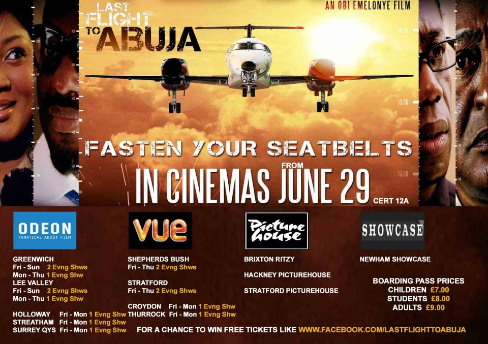 LAST FLIGHT TO ABUJA written, directed and produced by Obi Emelonye