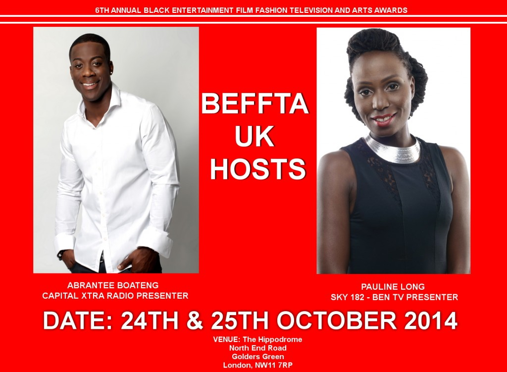 CAPITAL XTRA RADIO PRESENTER ABRANTEE BOATENG AND BEN TV PRESENTER PAULINE LONG - BEFFTA HOSTS